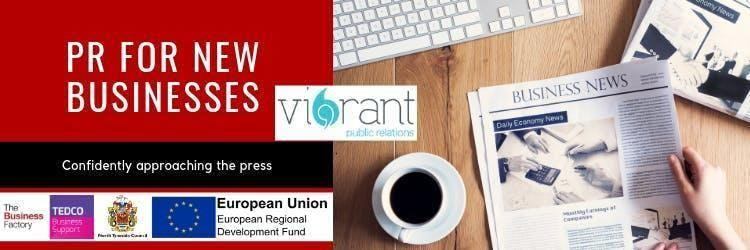 PR for New Businesses | Wednesday 24th July at 1.30pm at Royal Quays Business Centre