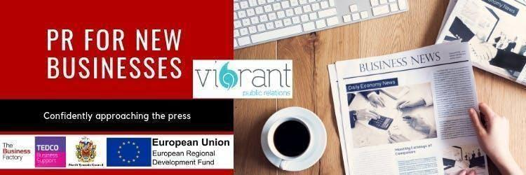 PR for New Businesses | Wednesday 7th August at 1.30pm at Royal Quays Business Centre