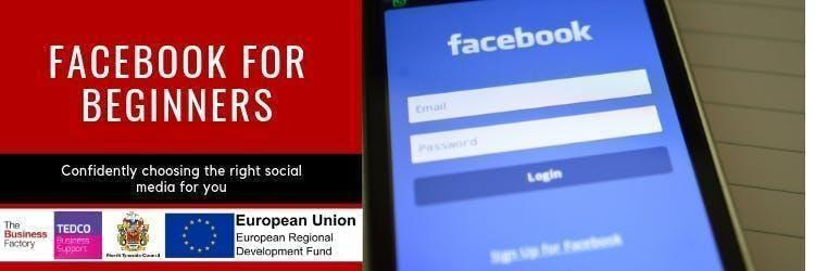 Facebook for Beginners   Monday 16th Sept at 9.30am at Royal Quays Business Centre